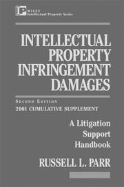 Intellectual Property Infringement Damages by Russell L. Parr