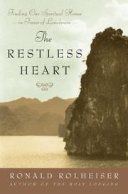 The Restless Heart by Ronald Rolheiser