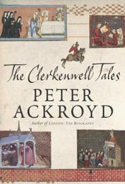 Cover of: The Clerkenwell tales by Peter Ackroyd
