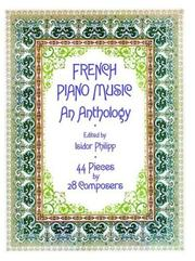 French Piano Music, An Anthology PDF