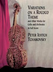 Variations on a Rococo Theme & Other Works for Cello and Orchestra in Full Score PDF