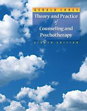 Theory and Practice of Counseling and Psychotherapy by Gerald Corey