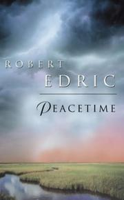 Cover of: Peacetime by Robert Edric