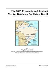 The 2005 Economic and Product Market Databook for Ilhéus, Brazil