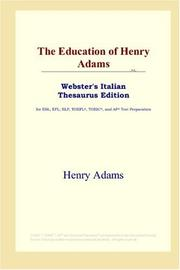 Cover of: The Education of Henry Adams (Webster's Italian Thesaurus Edition) by Henry Adams