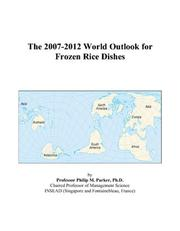The 2007-2012 World Outlook for Frozen Rice Dishes PDF
