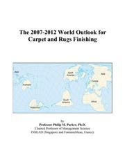 The 2007-2012 World Outlook for Carpet and Rugs Finishing PDF