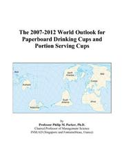 The 2007-2012 World Outlook for Paperboard Drinking Cups and Portion Serving Cups PDF