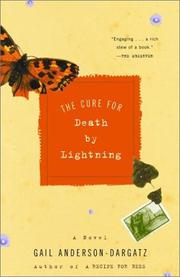 The cure for death by lightning by Gail Anderson-Dargatz