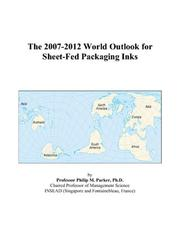 The 2007-2012 World Outlook for Sheet-Fed Packaging Inks PDF