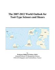 The 2007-2012 World Outlook for Tool-Type Scissors and Shears PDF