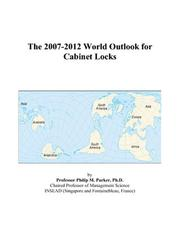 The 2007-2012 World Outlook for Cabinet Locks PDF