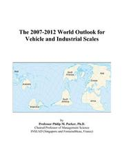 The 2007-2012 World Outlook for Vehicle and Industrial Scales PDF