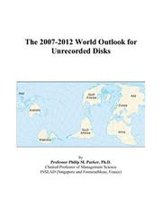 The 2007-2012 World Outlook for Unrecorded Disks PDF