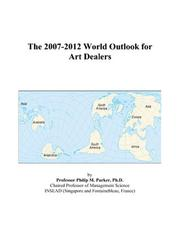 The 2007-2012 World Outlook for Art Dealers PDF