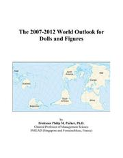 The 2007-2012 World Outlook for Dolls and Figures PDF