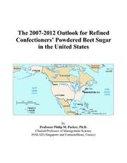 The 2007-2012 Outlook for Refined Confectioners Powdered Beet Sugar in the United States PDF