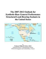 The 2007-2012 Outlook for Synthetic-Base General Performance Structural Load-Bearing Sealants in the United States PDF