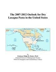 The 2007-2012 Outlook for Dry Lasagna Pasta in the United States PDF