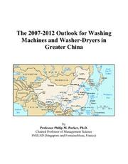 The 2007-2012 Outlook for Washing Machines and Washer-Dryers in Greater China PDF