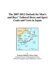 The 2007-2012 Outlook for Mens and Boys Tailored Dress and Sport Coats and Vests in Japan PDF
