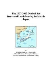 The 2007-2012 Outlook for Structural Load-Bearing Sealants in Japan PDF