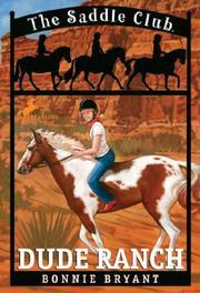 Dude Ranch (Saddle Club(R))
