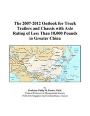 The 2007-2012 Outlook for Truck Trailers and Chassis with Axle Rating of Less Than 10,000 Pounds in Greater China PDF