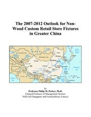 The 2007-2012 Outlook for Non-Wood Custom Retail Store Fixtures in Greater China PDF