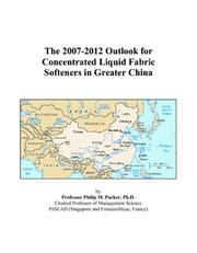 The 2007-2012 Outlook for Concentrated Liquid Fabric Softeners in Greater China PDF