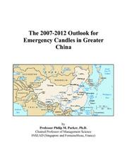 The 2007-2012 Outlook for Emergency Candles in Greater China PDF