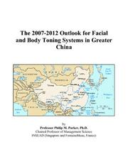 The 2007-2012 Outlook for Facial and Body Toning Systems in Greater China PDF