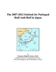 The 2007-2012 Outlook for Packaged Half-And-Half in Japan PDF