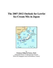 The 2007-2012 Outlook for Lowfat Ice Cream Mix in Japan PDF