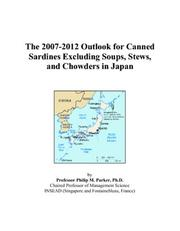 The 2007-2012 Outlook for Canned Sardines Excluding Soups, Stews, and Chowders in Japan