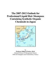 The 2007-2012 Outlook for Professional Liquid Hair Shampoos Containing Synthetic Organic Chemicals in Japan PDF