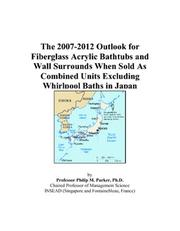 The 2007-2012 Outlook for Fiberglass Acrylic Bathtubs and Wall Surrounds When Sold As Combined Units Excluding Whirlpool Baths in Japan PDF