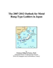 The 2007-2012 Outlook for Metal Rung-Type Ladders in Japan PDF