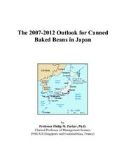 The 2007-2012 Outlook for Canned Baked Beans in Japan PDF
