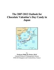 The 2007-2012 Outlook for Chocolate Valentines Day Candy in Japan PDF