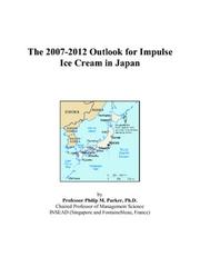 The 2007-2012 Outlook for Impulse Ice Cream in Japan PDF