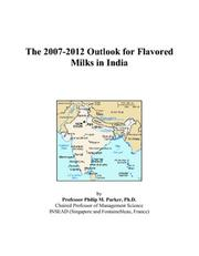 The 2007-2012 Outlook for Flavored Milks in India PDF