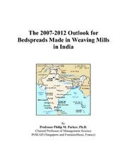 The 2007-2012 Outlook for Bedspreads Made in Weaving Mills in India PDF