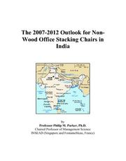 The 2007-2012 Outlook for Non-Wood Office Stacking Chairs in India PDF