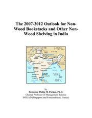 The 2007-2012 Outlook for Non-Wood Bookstacks and Other Non-Wood Shelving in India PDF