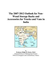 The 2007-2012 Outlook for Non-Wood Storage Racks and Accessories for Trucks and Vans in India PDF