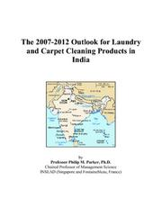 The 2007-2012 Outlook for Laundry and Carpet Cleaning Products in India PDF