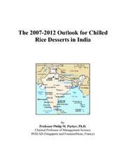 The 2007-2012 Outlook for Chilled Rice Desserts in India PDF