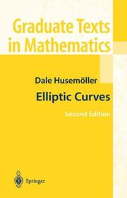 Elliptic curves by Dale Husemöller