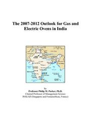 The 2007-2012 Outlook for Gas and Electric Ovens in India PDF